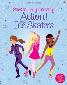Sticker Dolly Dressing Action! & Ice Skaters, Paperback Book