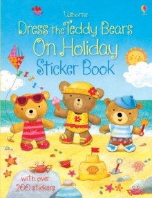 Dress the Teddy Bears On Holiday Sticker Book, Paperback / softback Book