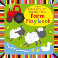 Baby's Very First Touchy-Feely Farm Play Book, Board book Book