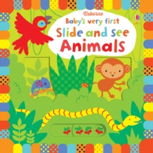 Baby's Very First Slide and See Animals, Board book Book