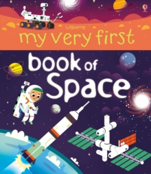 My Very First Book of Space, Board book Book