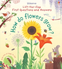 First Lift-the-Flap First Q&A : How Do Flowers Grow?, Board book Book