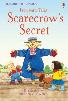 First Reading Farmyard Tales : Scarecrow's Secret, Hardback Book