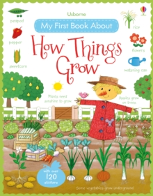 My First Book About How Things Grow Sticker Book, Paperback / softback Book