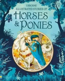 Illustrated Stories of Horses and Ponies, Hardback Book