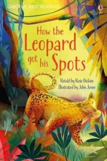 How the Leopard Got His Spots, Hardback Book