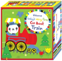 Baby's Very First Cot Book Train, Novelty book Book