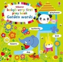 Baby's Very First Play book Garden Words, Board book Book