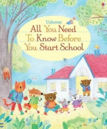 All You Need to Know Before You Start School, Board book Book