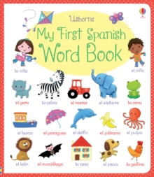 My First Spanish Word Book, Board book Book