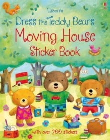 Dress the Teddy Bears Moving House Sticker Book, Paperback / softback Book