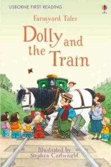 First Reading Farmyard Tales : Dolly and the Train, Hardback Book