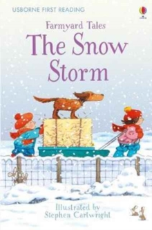 First Reading Farmyard Tales : The Snow Storm, Hardback Book