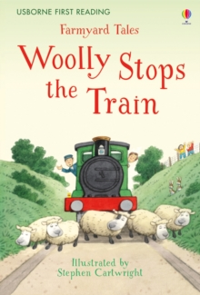 Farmyard Tales Woolly Stops the Train, Hardback Book