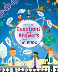 Lift-the-Flap Questions and Answers About Science, Board book Book