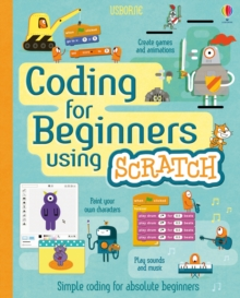 Coding for Beginners : Using Scratch, Spiral bound Book