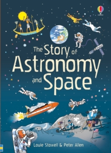 The Story of Astronomy and Space, Hardback Book
