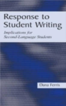 Response To Student Writing : Implications for Second Language Students, PDF eBook