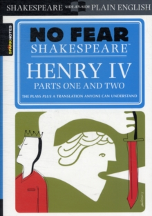 Henry IV Parts One and Two (No Fear Shakespeare), Paperback / softback Book