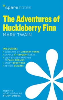 The Adventures of Huckleberry Finn SparkNotes Literature Guide, Paperback Book