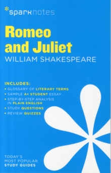 Romeo and Juliet SparkNotes Literature Guide, Paperback / softback Book