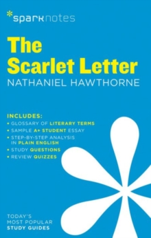The Scarlet Letter SparkNotes Literature Guide, Paperback Book