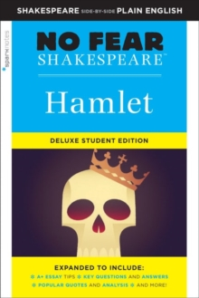 Hamlet: No Fear Shakespeare Deluxe Student Edition, Paperback / softback Book