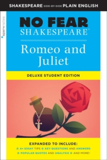 Romeo and Juliet: No Fear Shakespeare Deluxe Student Edition, Paperback / softback Book