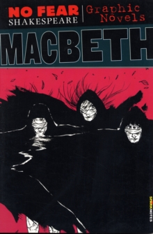 Macbeth (No Fear Shakespeare Graphic Novels), Paperback / softback Book