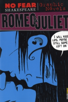 Romeo and Juliet (No Fear Shakespeare Graphic Novels), Paperback Book