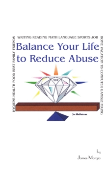 Balance Your Life to Reduce Abuse, EPUB eBook