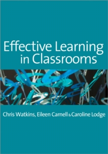 Effective Learning in Classrooms, Paperback / softback Book