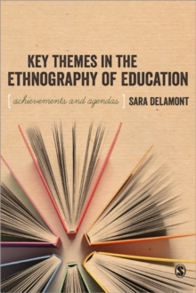 Key Themes in the Ethnography of Education, Paperback Book