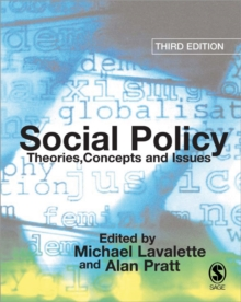 Social Policy : Theories, Concepts and Issues, Paperback Book