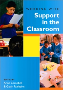 Working with Support in the Classroom, Paperback / softback Book