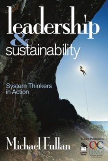 Leadership & Sustainability : System Thinkers in Action, Paperback Book