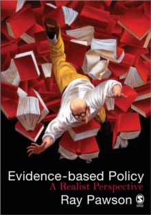 Evidence-Based Policy : A Realist Perspective, Paperback Book