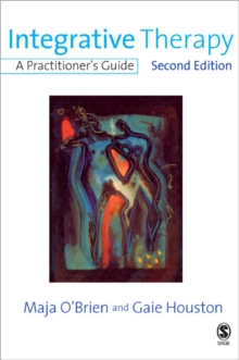 Integrative Therapy : A Practitioner's Guide, Paperback / softback Book