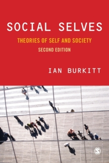 Social Selves : Theories of Self and Society, Paperback Book