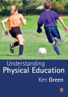 Understanding Physical Education, Paperback Book