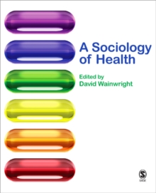 A Sociology of Health, Paperback / softback Book