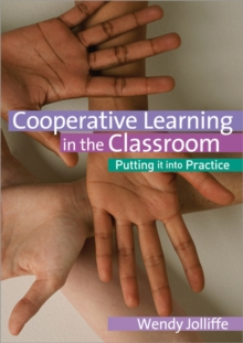 Co-operative Learning in the Classroom : Putting it into Practice, Paperback Book