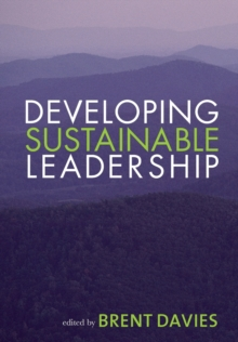Developing Sustainable Leadership, Paperback / softback Book