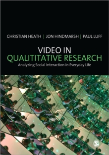Video in Qualitative Research, Paperback / softback Book