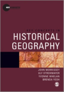 Key Concepts in Historical Geography, Hardback Book