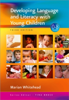 Developing Language and Literacy with Young Children, Paperback / softback Book