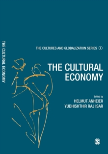 Cultures and Globalization : The Cultural Economy, Paperback / softback Book