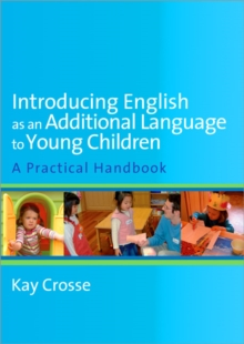 Introducing English as an Additional Language to Young Children, Paperback / softback Book