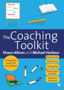 The Coaching Toolkit : A Practical Guide for Your School, Paperback Book