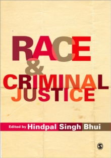 Race and Criminal Justice, Paperback / softback Book